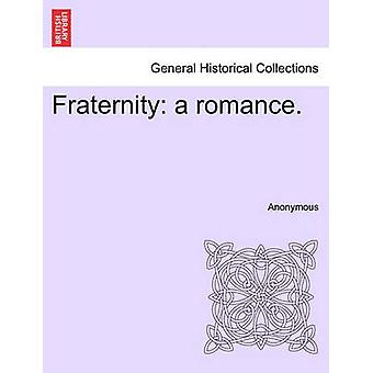 Fraternity a romance. by Anonymous