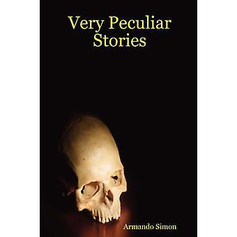 Very Peculiar Stories by Simon & Armando