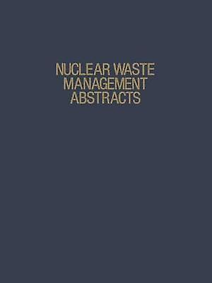 Nuclear Waste ManageHommest Abstracts by Heckhomme & Richard A.