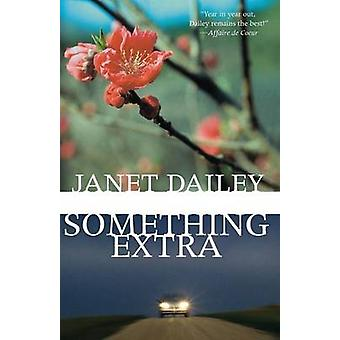 Something Extra by Dailey & Janet