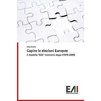 Capire Le Elezioni Europee by Cicala Alba