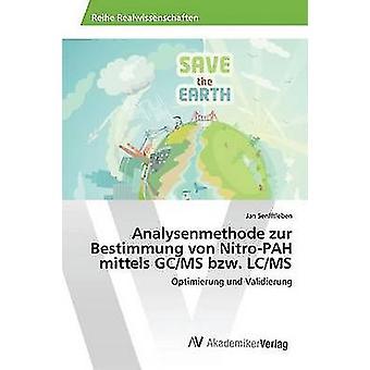 Analysenmethode zur Bestimmung von NitroPAH mittels GCMS bzw. LCMS por Jan Senfftleben