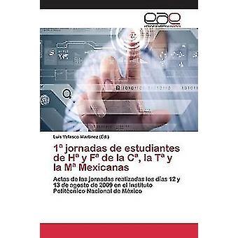 1 jornadas de estudiantes de H y F de la C la T y la M Mexicanas by Velasco Martnez Luis