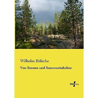 Von Sonnen und Sonnenstubchen by Blsche & Wilhelm