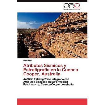 Atributos Ssmicos y Estratigrafa en la Cuenca Cooper Australia by Tesi Mari
