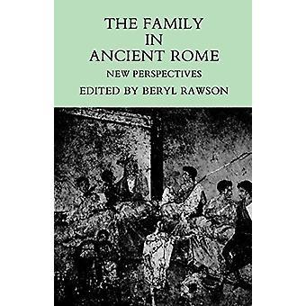 Familie i det gamle Rom - nye perspektiver af familien i gamle