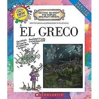 El Greco (Revised Edition) by Mike Venezia - 9780531220887 Book
