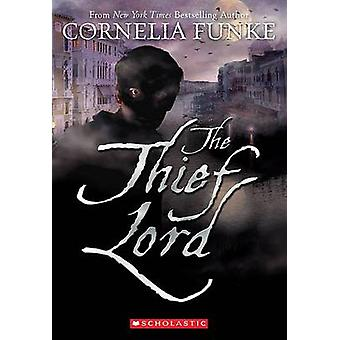 The Thief Lord by Cornelia Funke - 9780545227704 Book