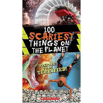 100 Scariest Things on the Planet by Anna Claybourne - 9780545374446