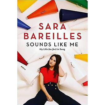 Sounds Like Me - My Life (So Far) in Song by Sara Bareilles - 97814767