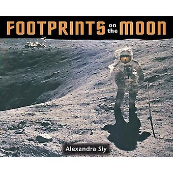 Footprints on the Moon by Alexandra Siy - 9781570914096 Book