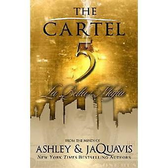 The Cartel 5 - La Bella Mafia by Ashley - Jaquavis - 9781601625670 Book