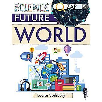 Future World by Louise & Richard Spilsbury - 9781912006519 Book