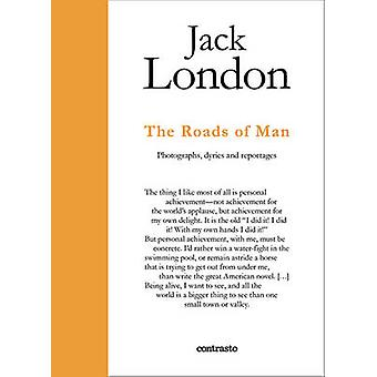 Jack London - Photographs - Journals and Reportages by Jack London - D