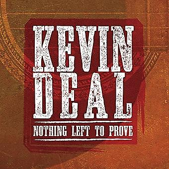 Kevin Deal - Nothing Left to Prove [CD] USA import