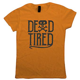 Dead Tired Womens T-Shirt | Halloween Fancy Dress Costume Trick Or Treat | Hallows Eve Ghost Pumpkin Witch Trick Treat Spooky | Halloween Gift Her Mum