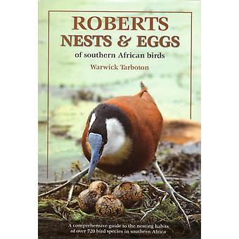 Roberts Guide to the Nests and Eggs of Southern African Birds (Roberts Guides) (Paperback) by Tarboton Warwick