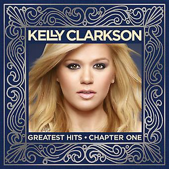 Kelly Clarkson - Greatest Hits-Chapter One [CD] USA import