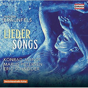Braunfels / Petersen / Jarnot / Schneider - Lieder canciones [CD] USA import