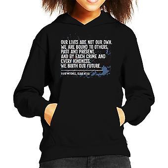 Distopico nostre vite non sono Hooded Sweatshirt nostra citazione capretto