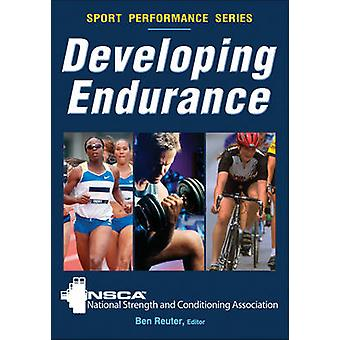 Developing Endurance by NSCA - Ben Reuter - 9780736083270 Book
