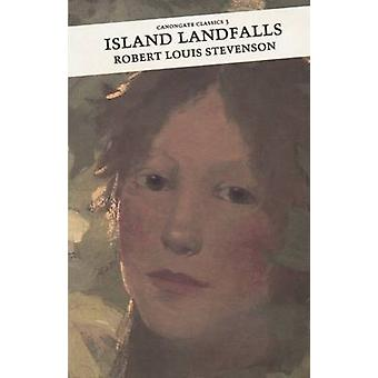 Island Landfalls - Reflections from the South Seas (Main) by Robert Lo