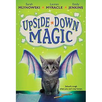 Upside-Down magique par Upside Down Magic - livre 9781407191836