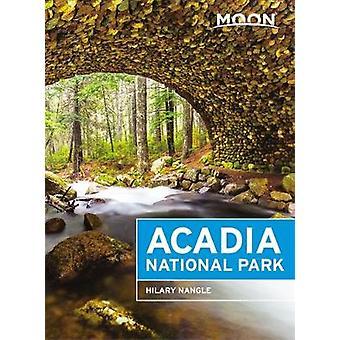 Moon Acadia National Park (Sixth Edition) by Hilary Nangle - 97816312