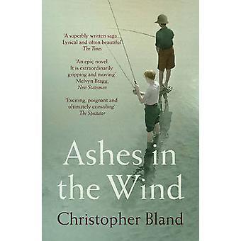 Prochy na wietrze przez Christopher Bland - 9781781859353 książki