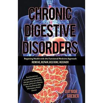 Kroniska matsmältningsproblem - återfå hälsa med den funktionella Med