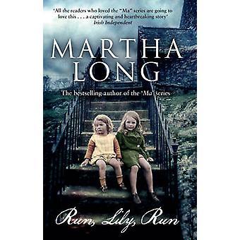 Run Run - lirio - por Martha Long - libro 9781848272101