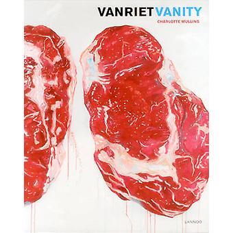 Vanriet. Vanity by Charlotte Mullins - 9789401424165 Book