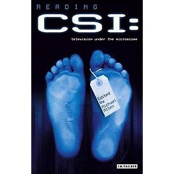 Reading  -CSI - - Television Under the Microscope by Allen Michael - 978