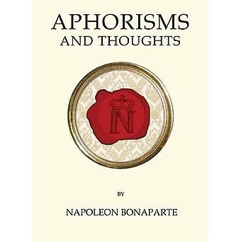 Aphorisms by Napoleon Bonaparte - 9781847496782 Book