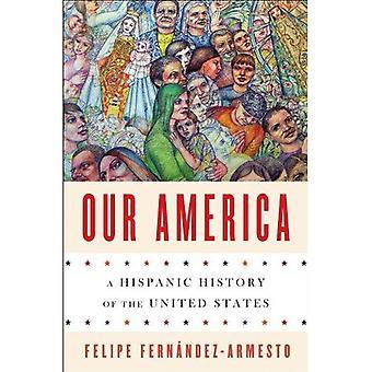 Våra Amerika: En spansktalande historia i USA