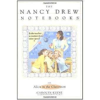 Alien in the Classroom (Nancy Drew Notebooks (Paperback))