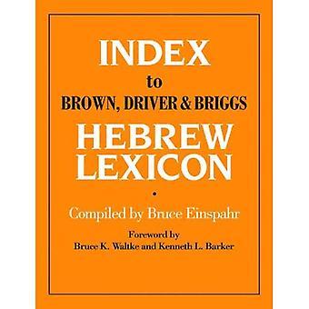 Index till brunt, föraren och Briggs hebreiska lexikon