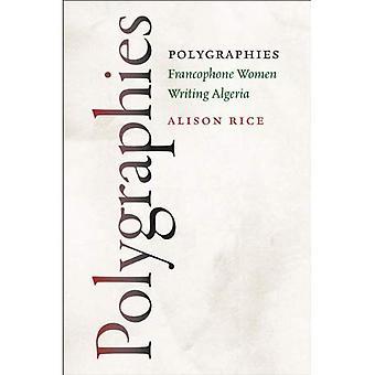 Polygraphies: Francophone Women Writing Algeria