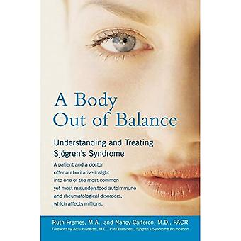 Body Out of Balance: Understanding the Treating Sjogren's Syndrome