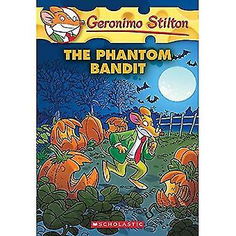 Geronimo Stilton #70: El bandido fantasma (Geronimo Stilton)