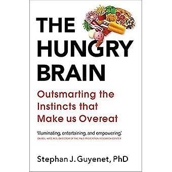 Le cerveau affamé
