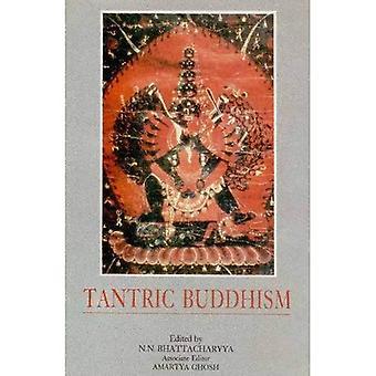 Le bouddhisme tantrique: Centennial hommage au Dr Enoytosh Bhattacharyya