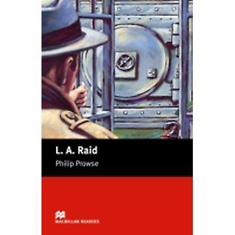 Macmillan Readers L A Raid Beginner de Philip Prowse
