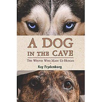 Ein Hund in der Höhle: die Wölfe, die uns Menschen gemacht