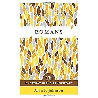 Romains (Everyday Bible Commentary série) (tous les jours tous les commentaires)