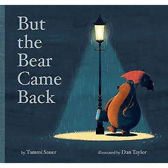 But the Bear Came Back by Tammi Sauer - 9781454920984 Book