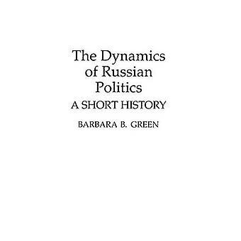 A dinâmica da política russa A história curta por verde & Barbara