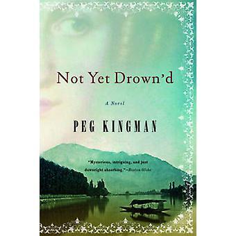 Noch nicht Drownd von Kingman & Peg
