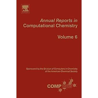 Annual Reports in Computational Chemistry by Wheeler & Ralph A.