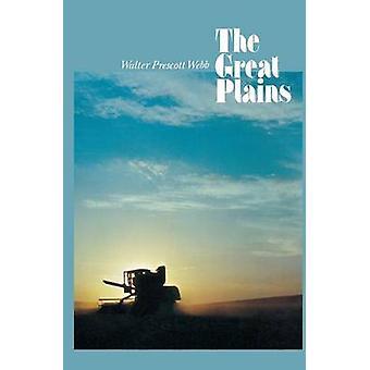 The Great Plains by Webb & Walter Prescott